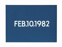 feb.10,1982 by on kawara