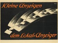 kleine anzeigen/dem lokal - anzeiger by friedrich (fritz) ahlers-hestermann