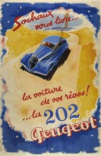 sochaux vous livre...la voiture de vos rêves ! ...la 202, peugeot by jean jacquelin