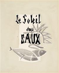 le soleil des eaux (3 works) by georges braque