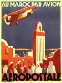 au maroc par avion / aero-postale by jean jacquelin