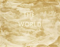 the world by edward ruscha and robert rauschenberg