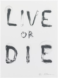 live or die (state i) by bruce nauman