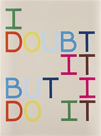i doubt it/ but i do it (anagram xii) by tauba auerbach