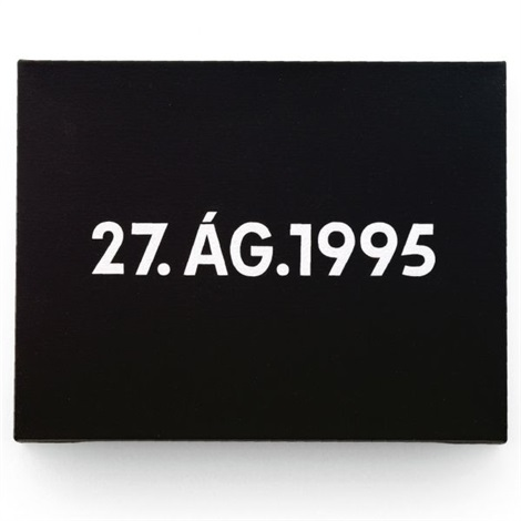 27 ág 1995 by on kawara