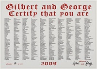 certify that you are by gilbert and george