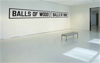 balls of wood balls of iron by lawrence weiner