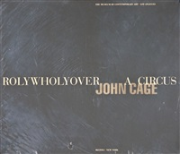 rolywholyover: a circus by john cage