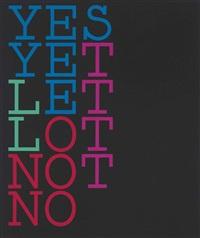 yes/no morph ii by tauba auerbach