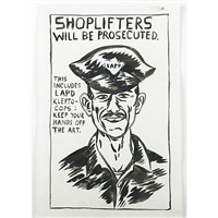 untitled (shoplifters will be prosecuted/this includes lapd klepto-cops: keep your hands off the art) by raymond pettibon