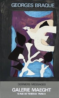 georges braque derniers message, galerie maeght by georges braque