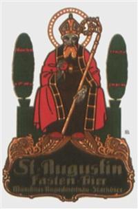 st. augustin fasten-bier by otto obermeier