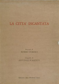 la città incantata (6 works) by antonio possenti
