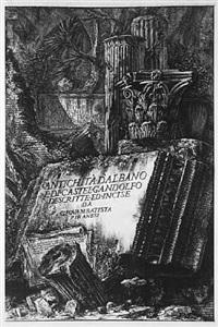 antichità d'albano e di castel gandolfo ; descrizione… dell'emissario del lago albano ; di due spelonche ornate dagli antichi alla riva del lago albano by giovanni battista piranesi