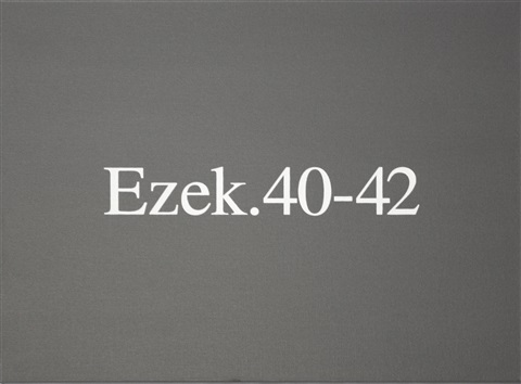 ezek 40 42 by rodney graham
