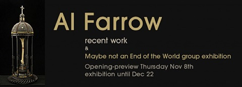 al farrow: recent work & maybe not an end of the world group exhibition