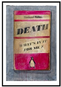 death, what's in it for me? by harland miller