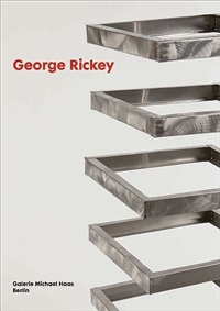katalog: george rickey by george rickey