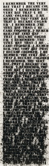untitled (remember the very day...) by glenn ligon