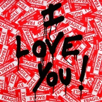 i love you! by mr. brainwash