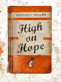 high on hope by harland miller