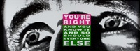 you're right(and you know it and so should everyone else) by barbara kruger