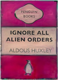 ignore all alien orders - aldous huxley by harland miller